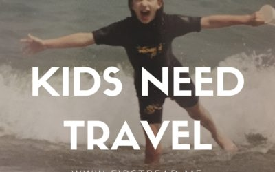 #TravelTruth: Your Kids Need Travel More than They Need Sports
